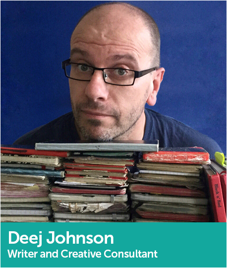 Deej Johnson, Writer and Creative Consultant