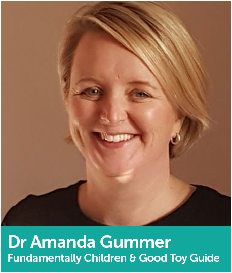 Dr Amanda Gummer, Founder, Fundamentally Children and The Good Toy Guide