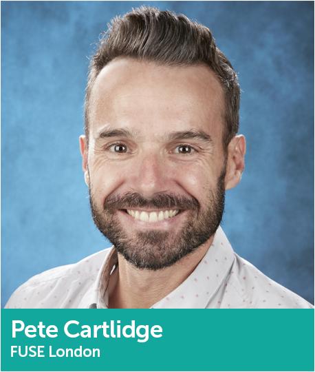 Pete Cartlidge, Director, FUSE London
